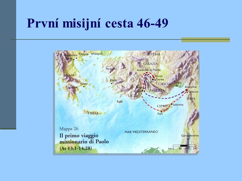 První misijní cesta 46-49