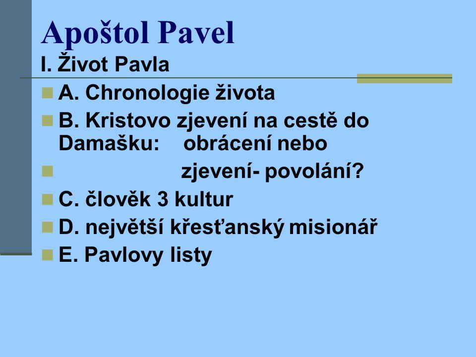 Apoštol Pavel I. Život Pavla A. Chronologie života