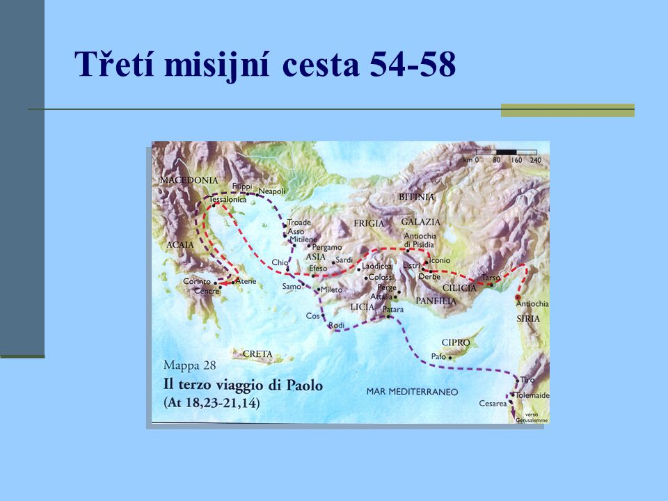 Třetí misijní cesta 54-58