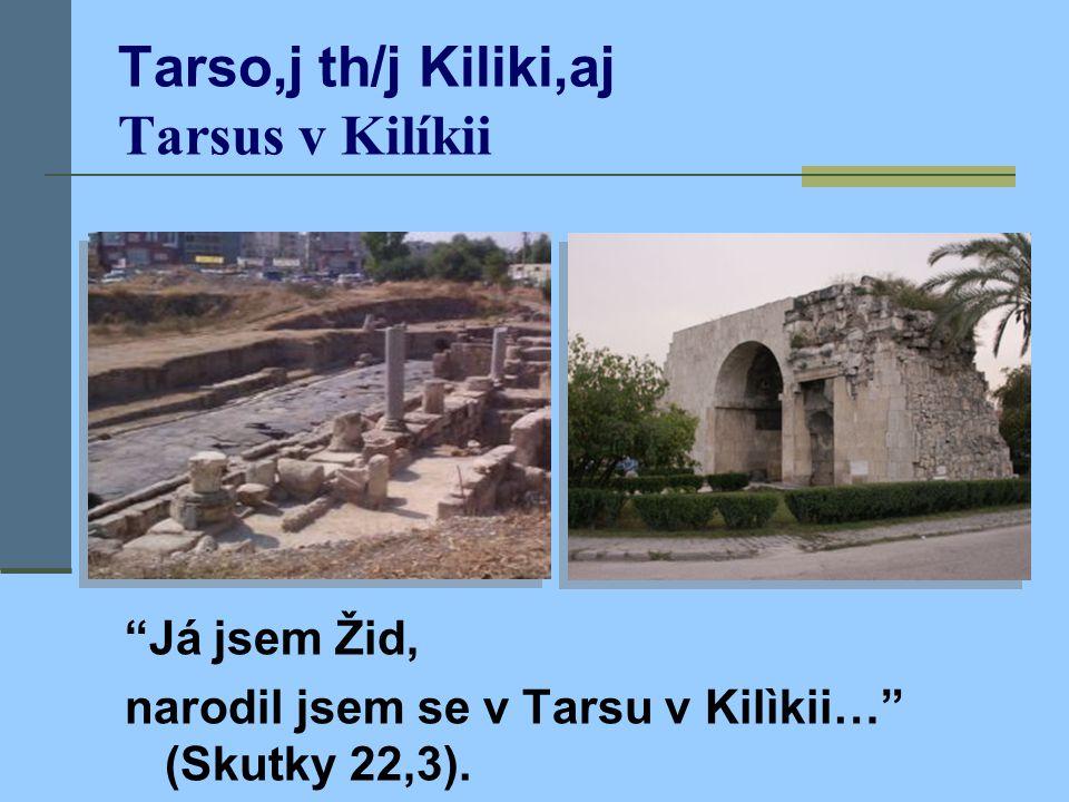 Tarso,j th/j Kiliki,aj Tarsus v Kilíkii