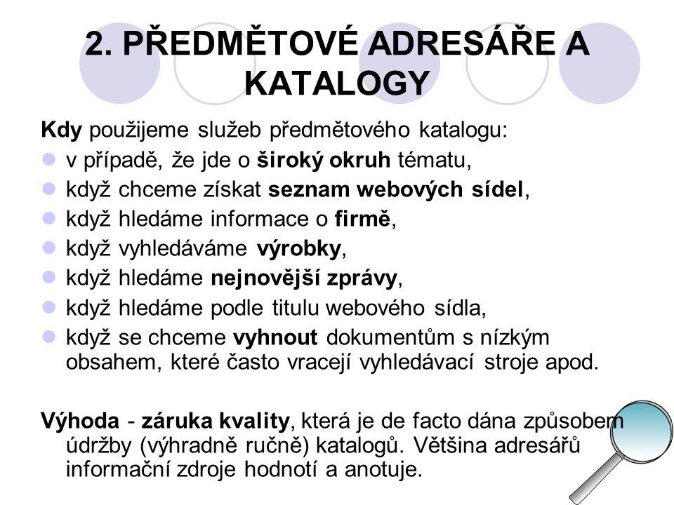 2. PŘEDMĚTOVÉ ADRESÁŘE A KATALOGY