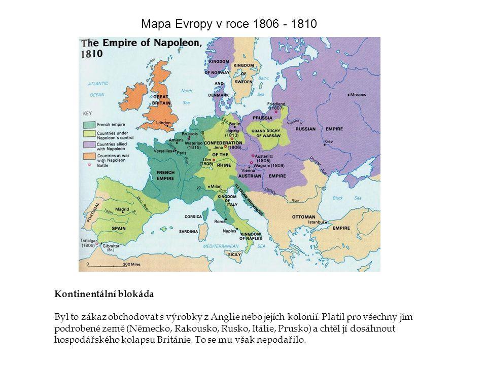 Mapa Evropy v roce 1806 - 1810 Kontinentální blokáda