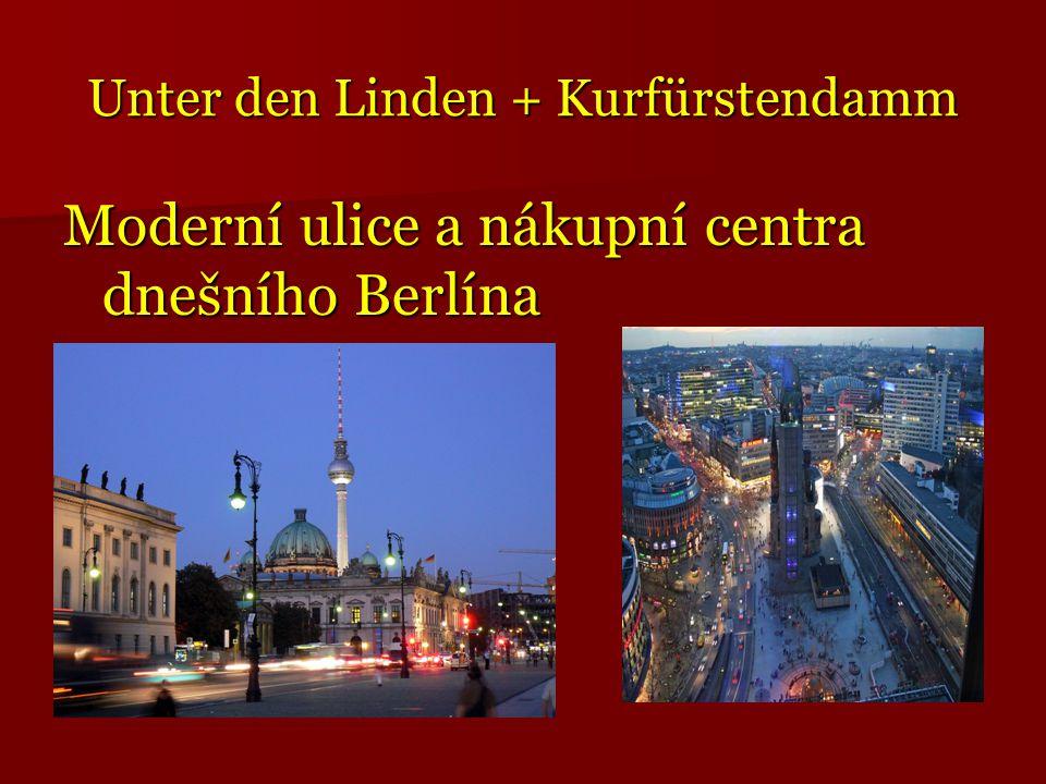 Unter den Linden + Kurfürstendamm