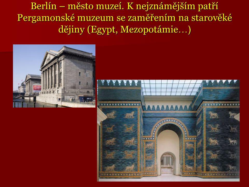 Berlín – město muzeí.