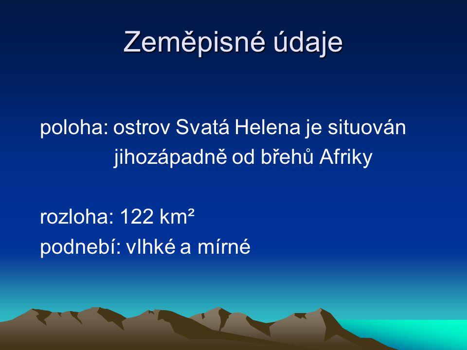 Zeměpisné údaje poloha: ostrov Svatá Helena je situován