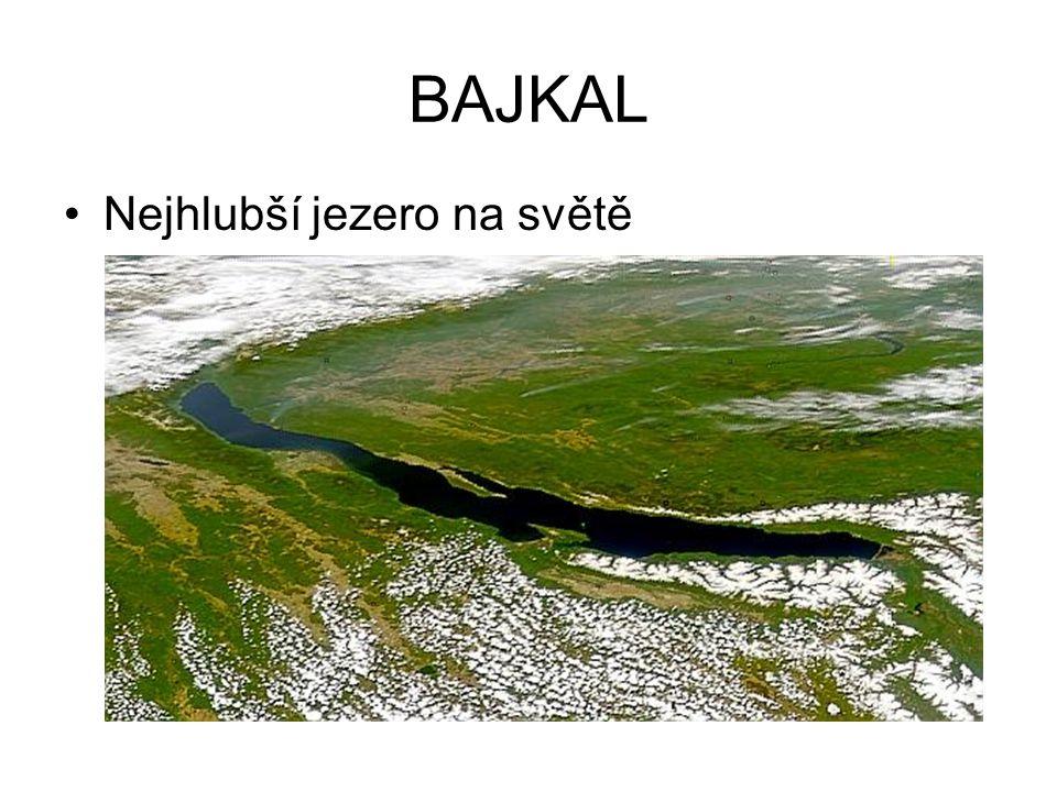 BAJKAL Nejhlubší jezero na světě