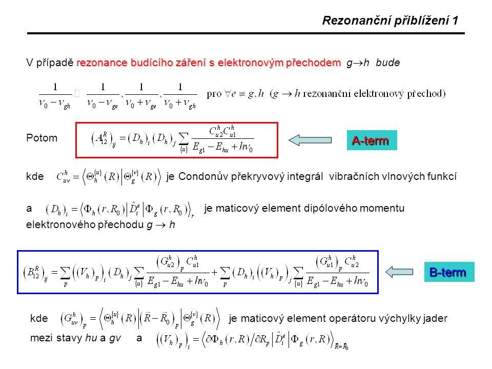 Rezonanční přiblížení 1