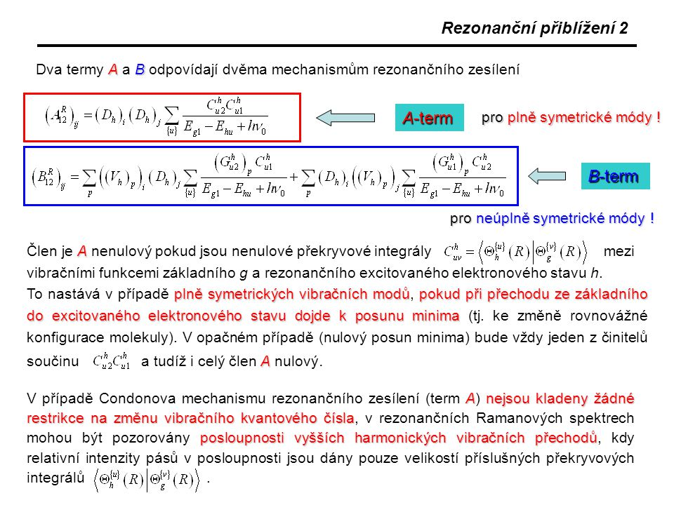 Rezonanční přiblížení 2