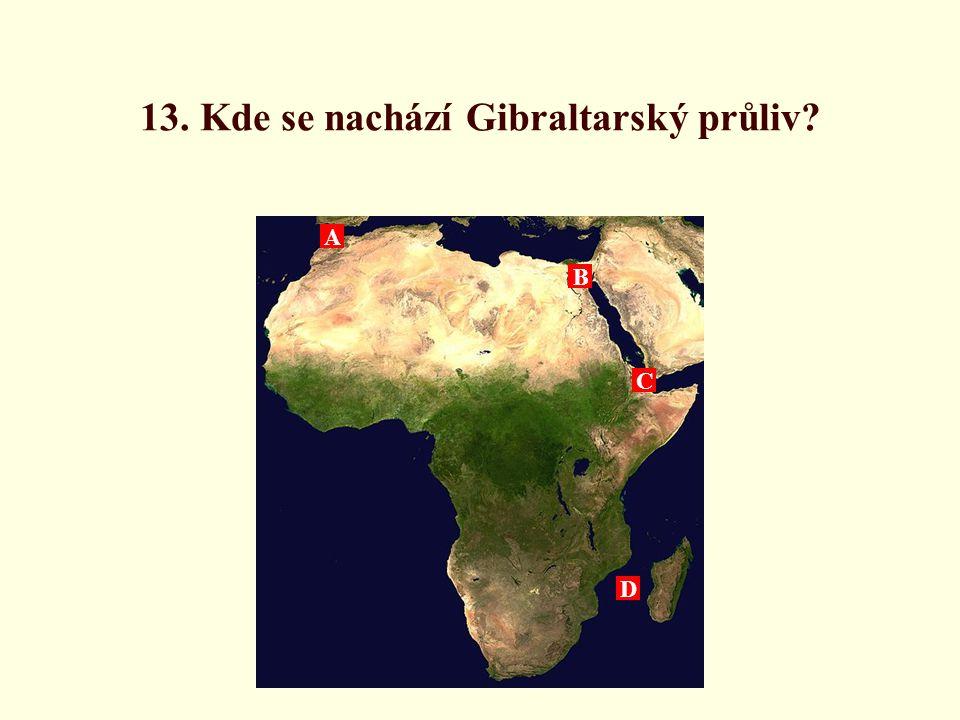 13. Kde se nachází Gibraltarský průliv