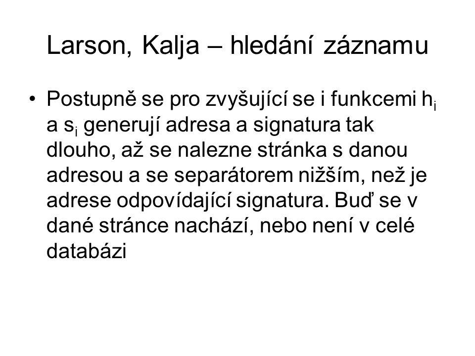 Larson, Kalja – hledání záznamu
