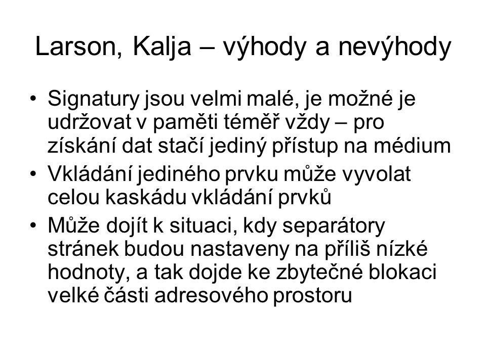 Larson, Kalja – výhody a nevýhody