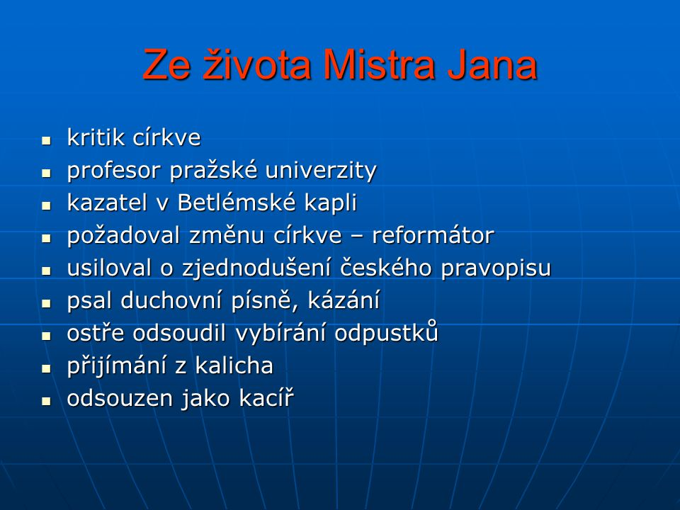 Ze života Mistra Jana kritik církve profesor pražské univerzity