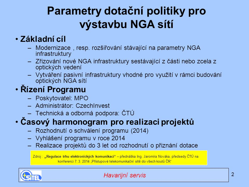 Parametry dotační politiky pro výstavbu NGA sítí