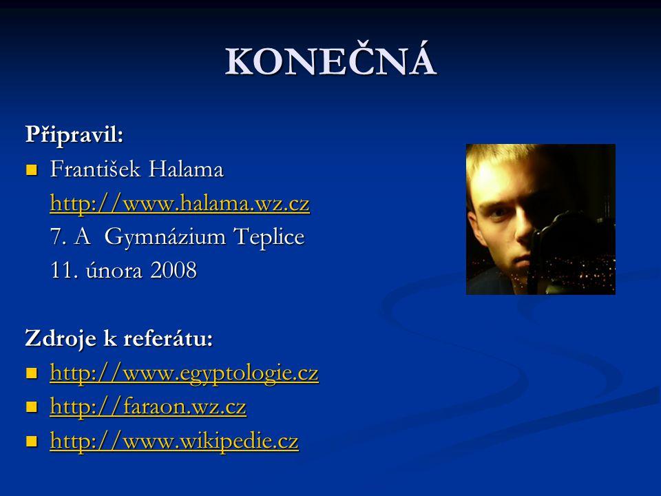 KONEČNÁ Připravil: František Halama http://www.halama.wz.cz