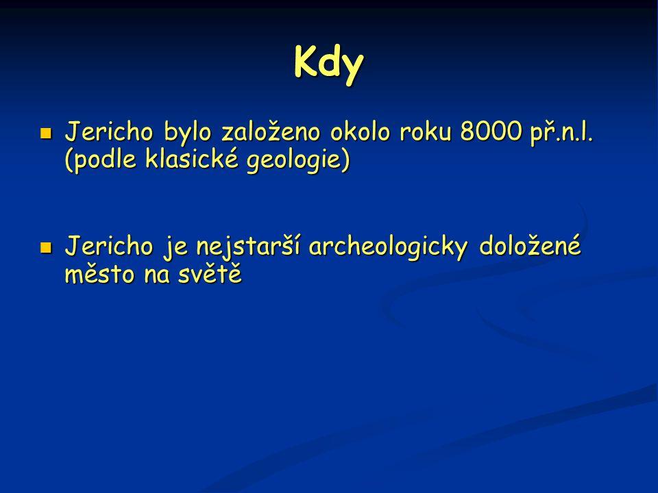 Kdy Jericho bylo založeno okolo roku 8000 př.n.l.