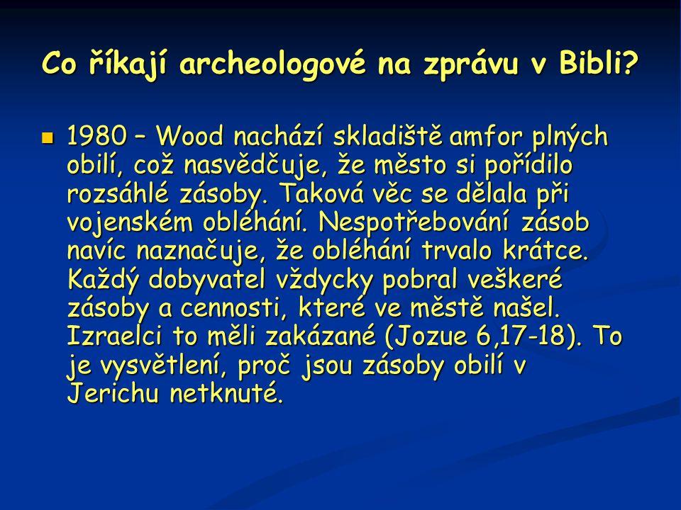 Co říkají archeologové na zprávu v Bibli