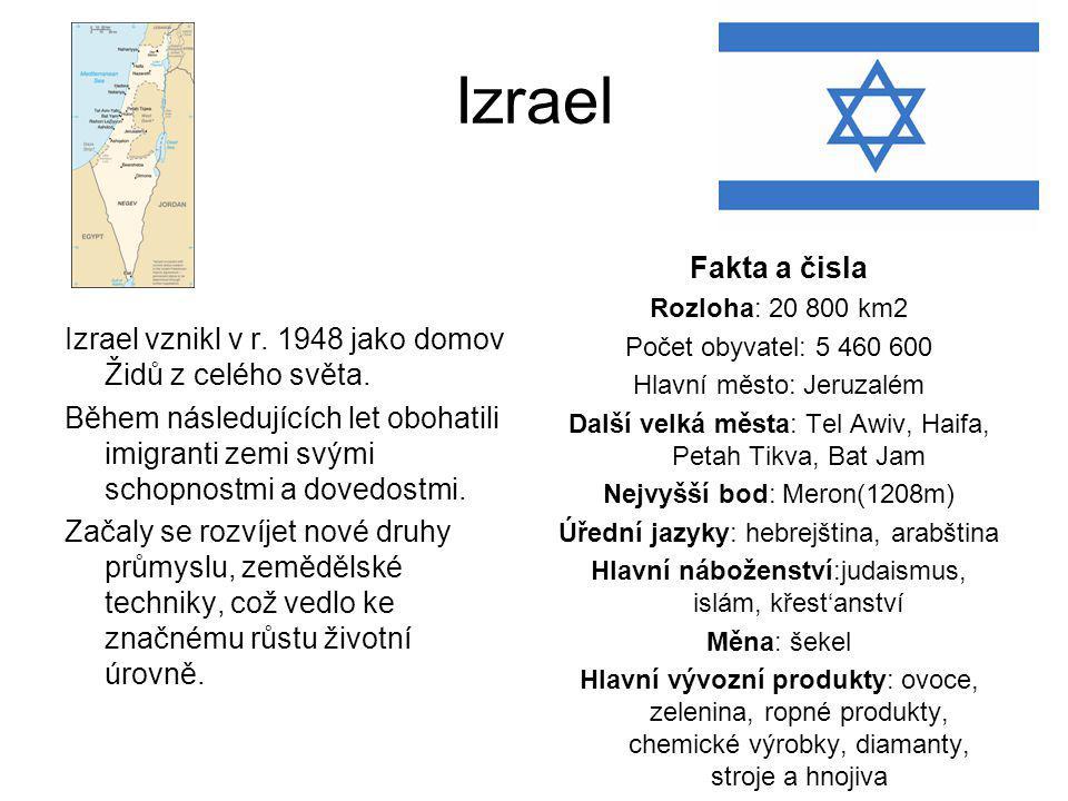 Izrael Izrael vznikl v r. 1948 jako domov Židů z celého světa. Během následujících let obohatili imigranti zemi svými schopnostmi a dovedostmi.