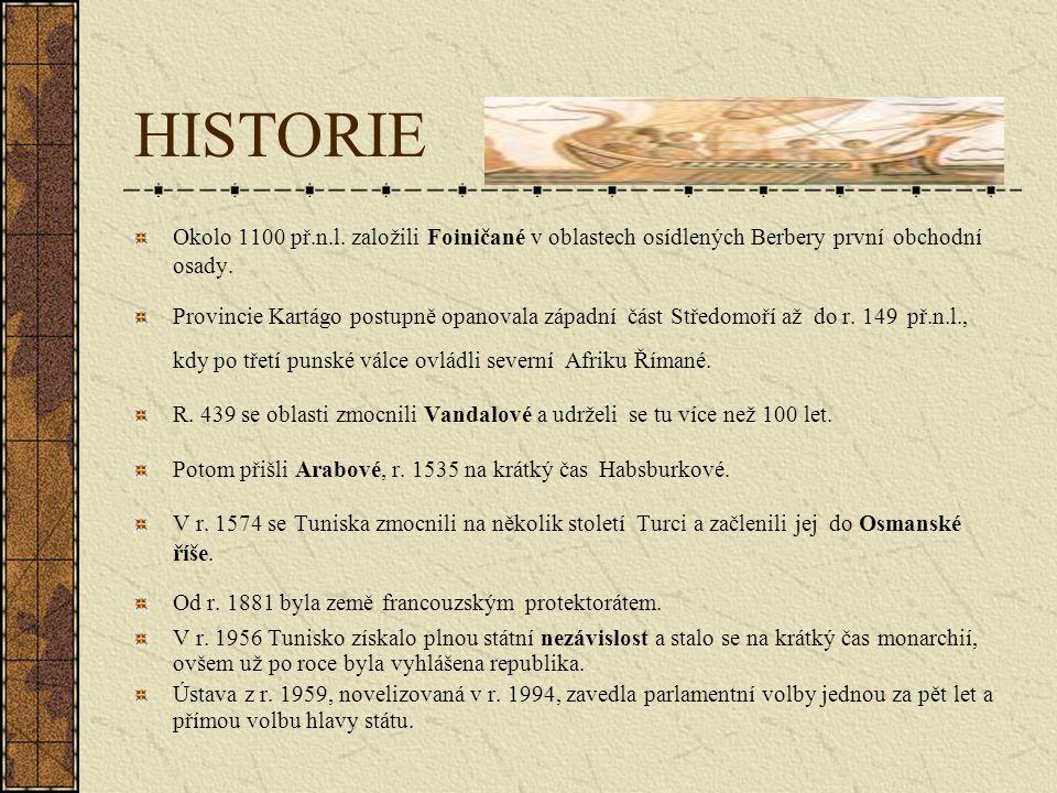 HISTORIE Okolo 1100 př.n.l. založili Foiničané v oblastech osídlených Berbery první obchodní osady.
