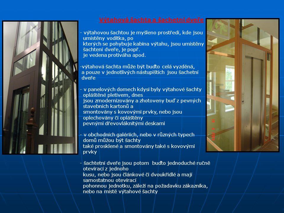 Výtahová šachta a šachetní dveře