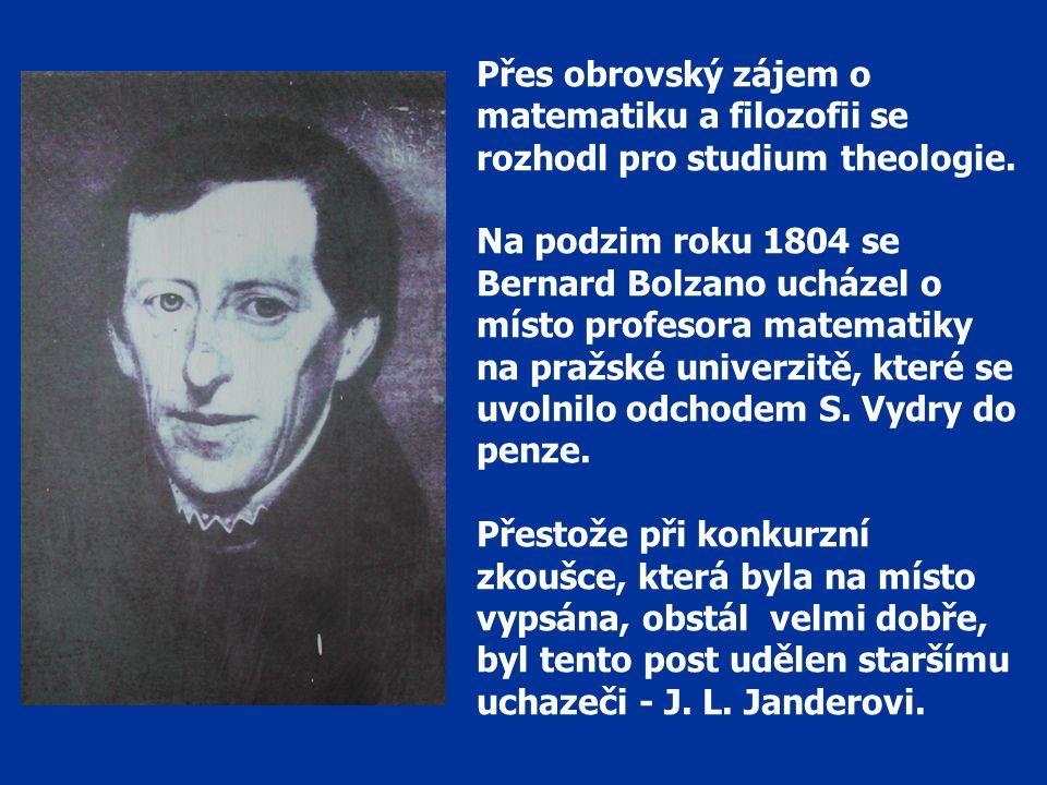Přes obrovský zájem o matematiku a filozofii se rozhodl pro studium theologie.