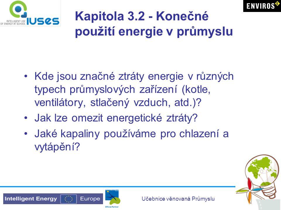 Kapitola 3.2 - Konečné použití energie v průmyslu