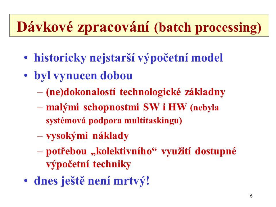Dávkové zpracování (batch processing)