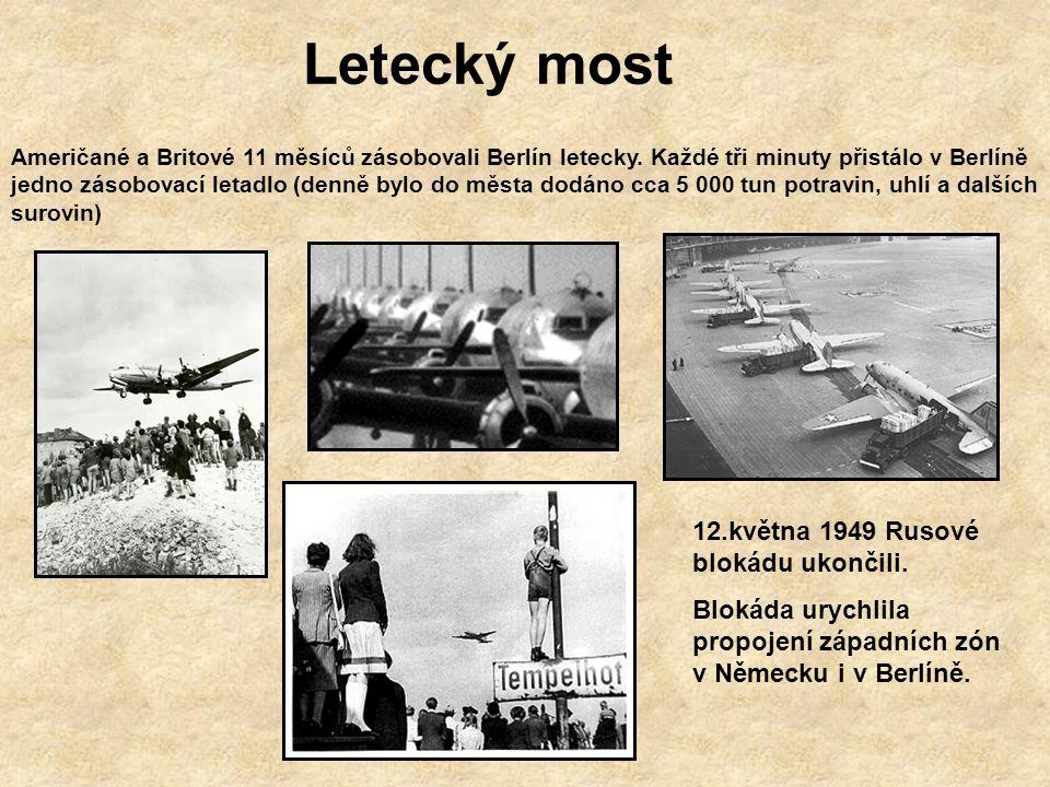 Letecký most 12.května 1949 Rusové blokádu ukončili.