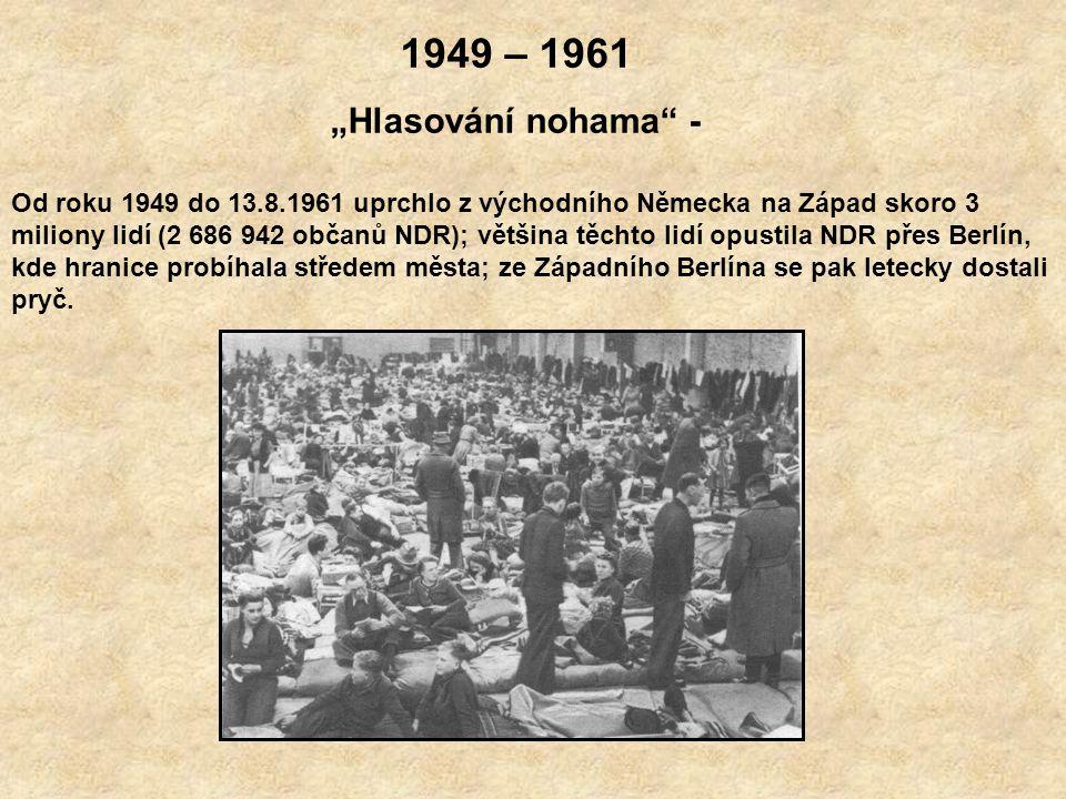 """1949 – 1961 """"Hlasování nohama -"""