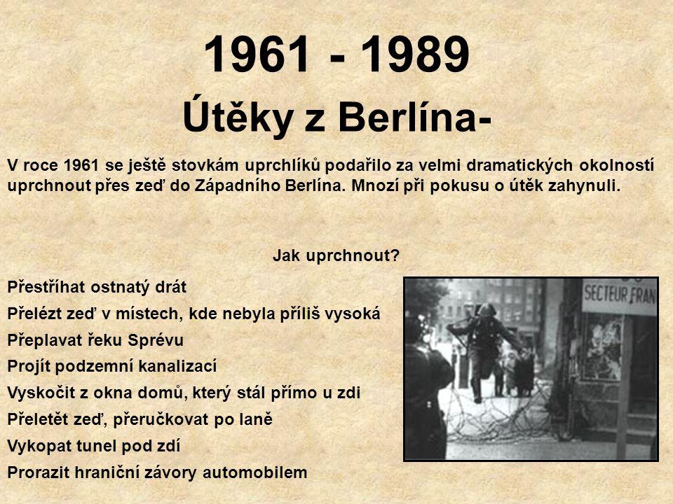 1961 - 1989 Útěky z Berlína-