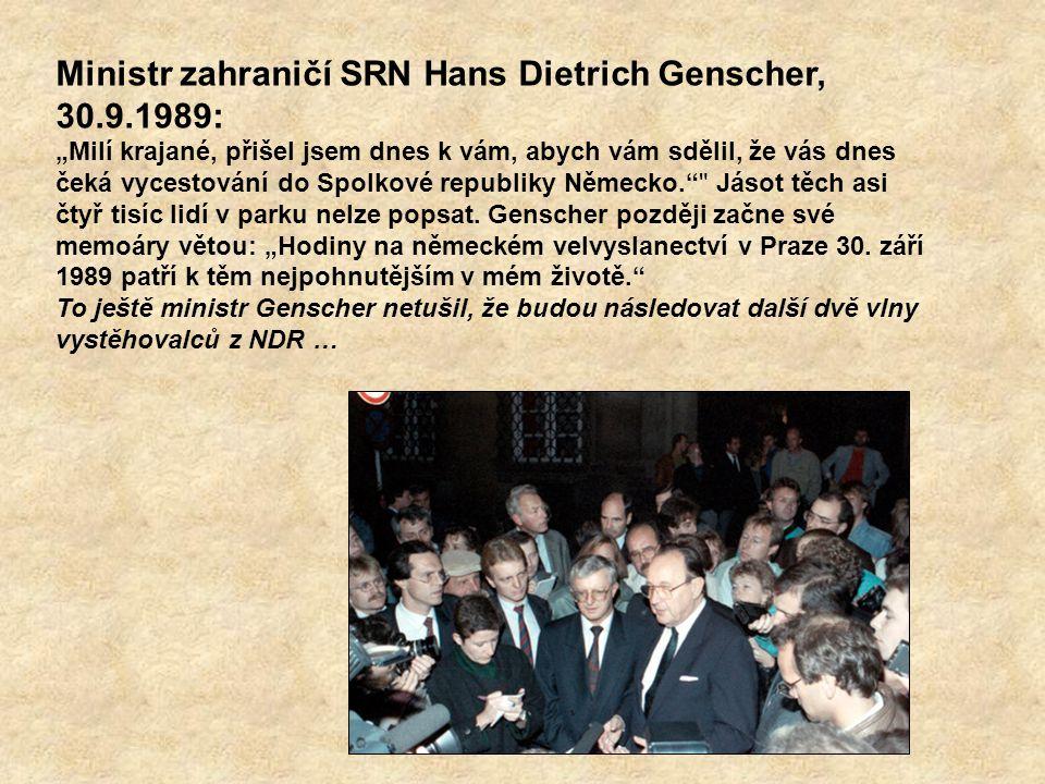 Ministr zahraničí SRN Hans Dietrich Genscher, 30.9.1989: