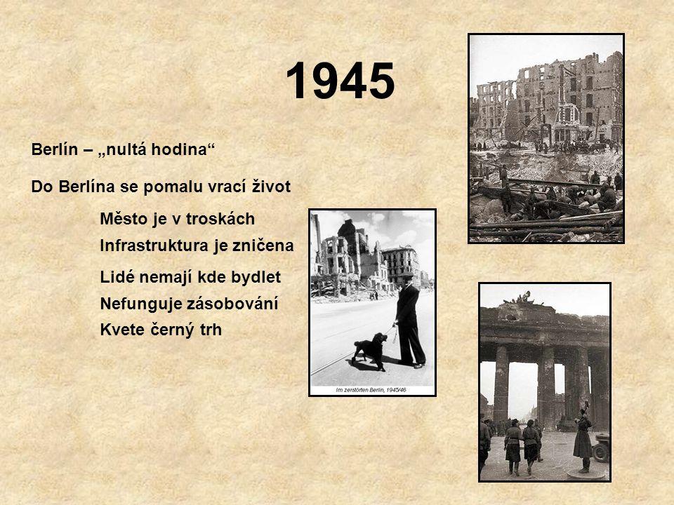 """1945 Berlín – """"nultá hodina Do Berlína se pomalu vrací život"""