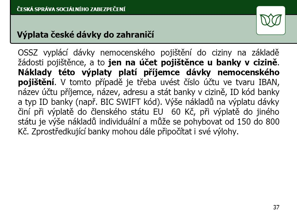 Výplata české dávky do zahraničí