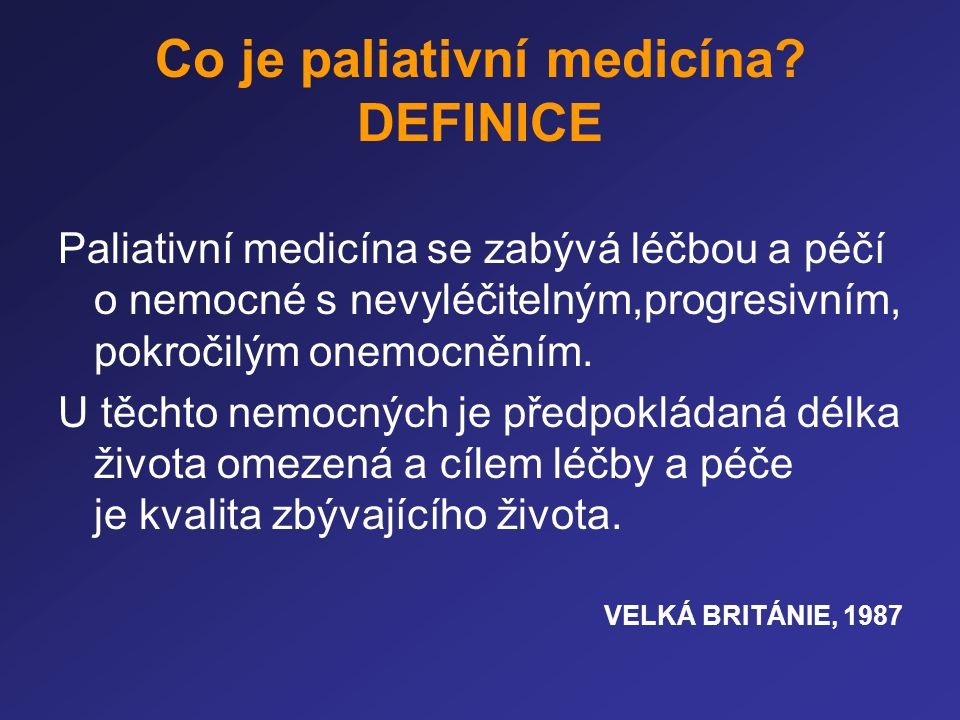 Co je paliativní medicína DEFINICE
