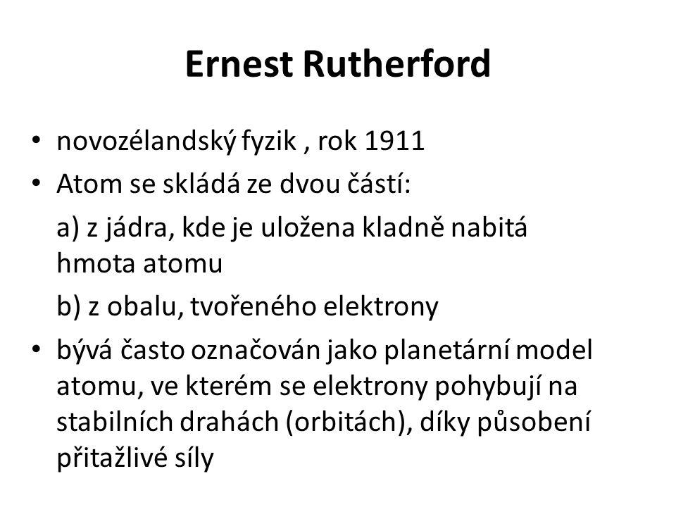 Ernest Rutherford novozélandský fyzik , rok 1911