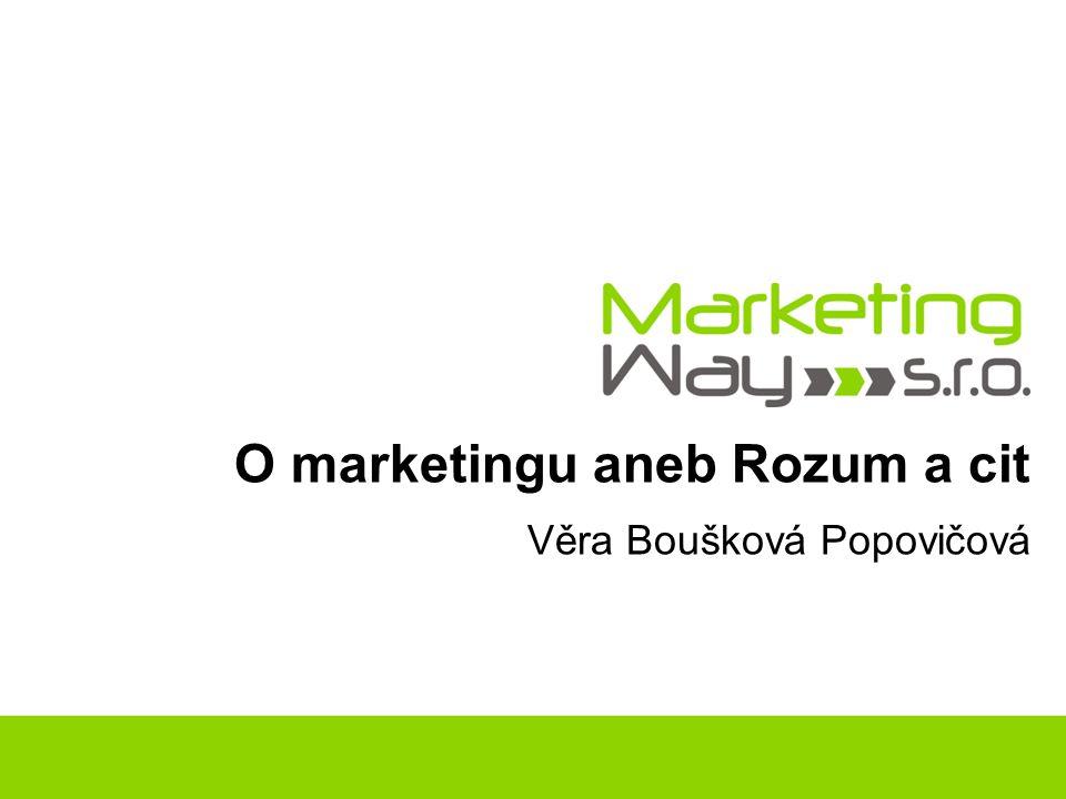 O marketingu aneb Rozum a cit