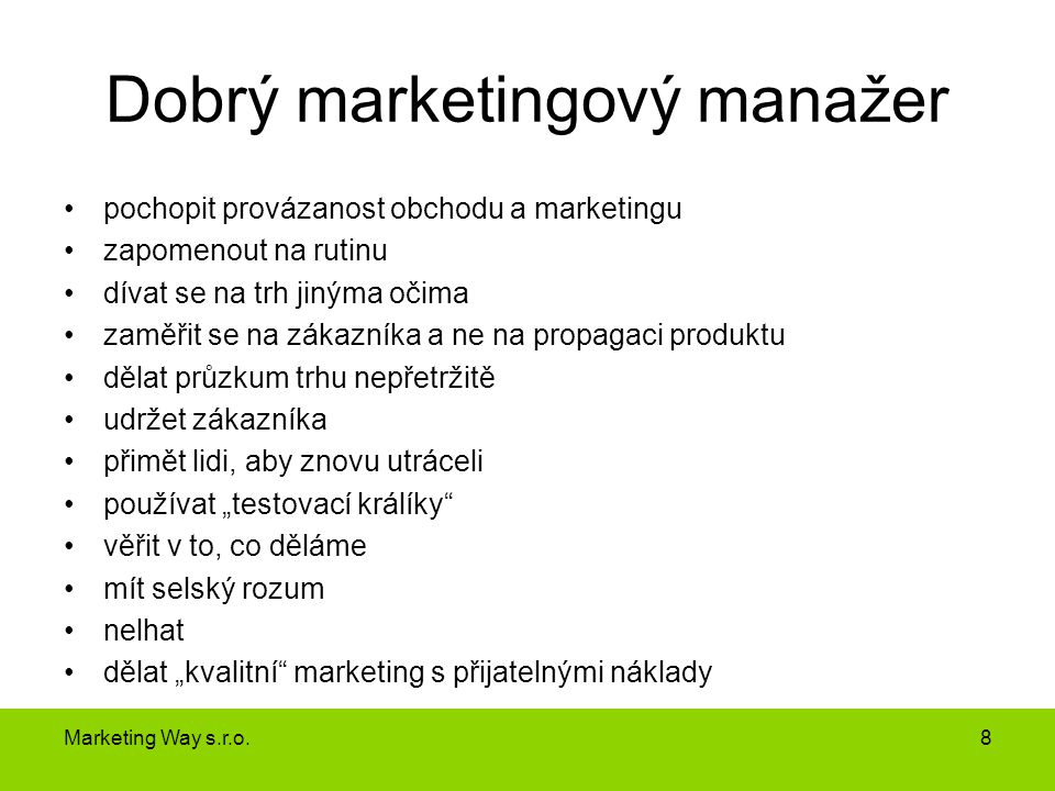 Dobrý marketingový manažer