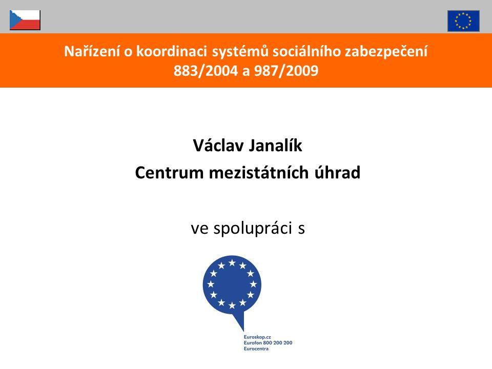 Václav Janalík Centrum mezistátních úhrad ve spolupráci s