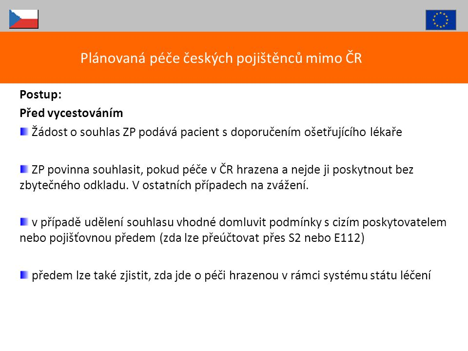 Plánovaná péče českých pojištěnců mimo ČR