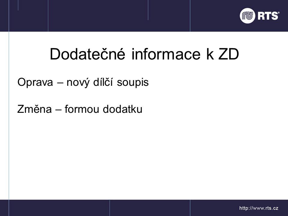 Dodatečné informace k ZD
