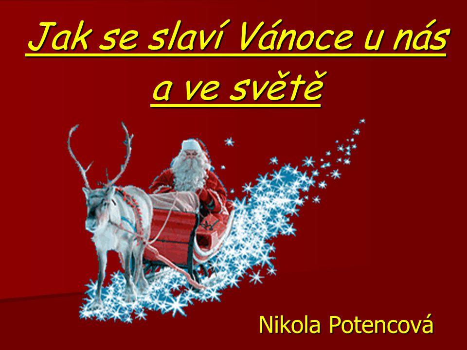 Jak se slaví Vánoce u nás a ve světě