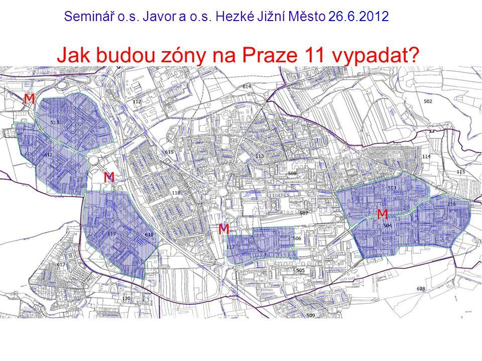 Jak budou zóny na Praze 11 vypadat