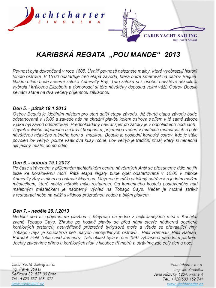 "KARIBSKÁ REGATA ""POU MANDE 2013"
