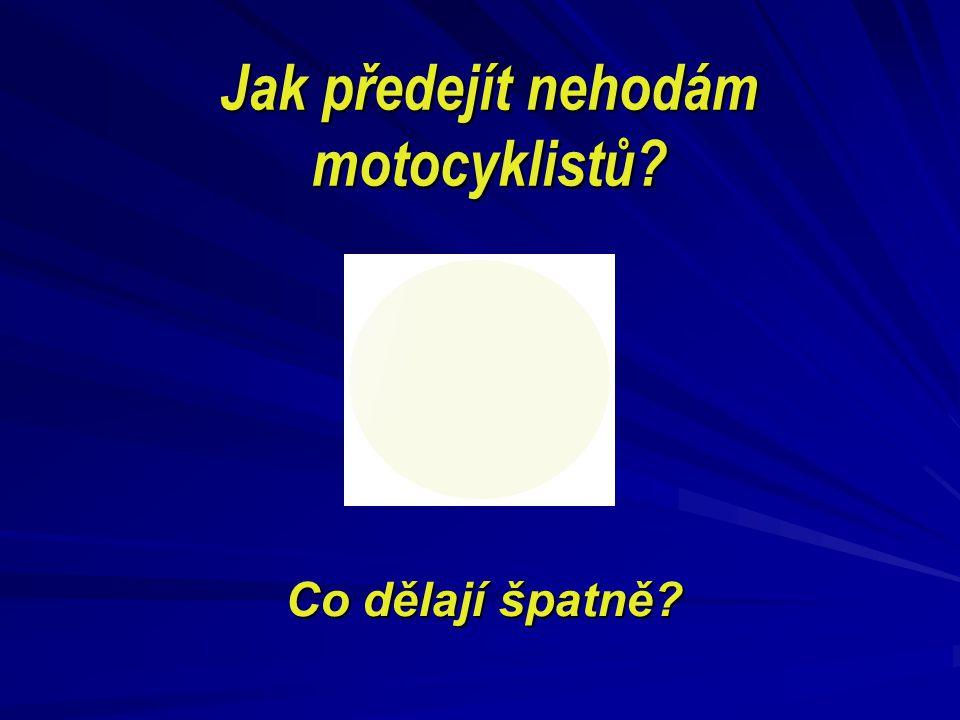 Jak předejít nehodám motocyklistů