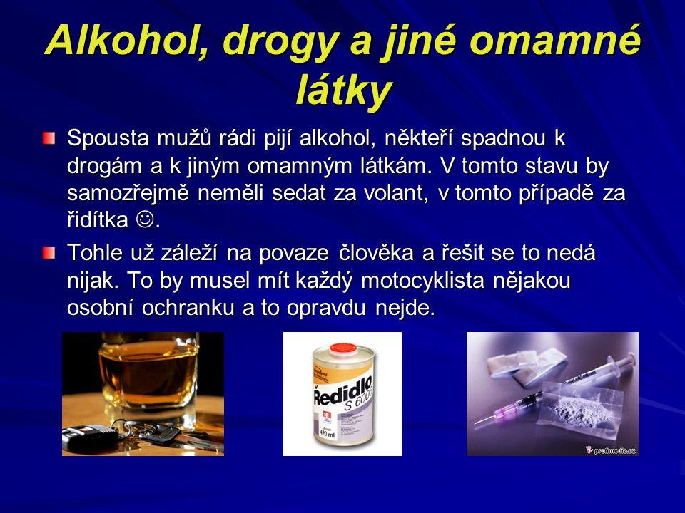 Alkohol, drogy a jiné omamné látky