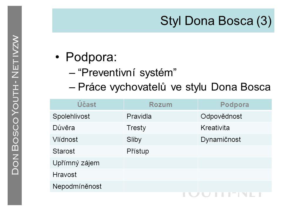 Styl Dona Bosca (3) Podpora: Preventivní systém
