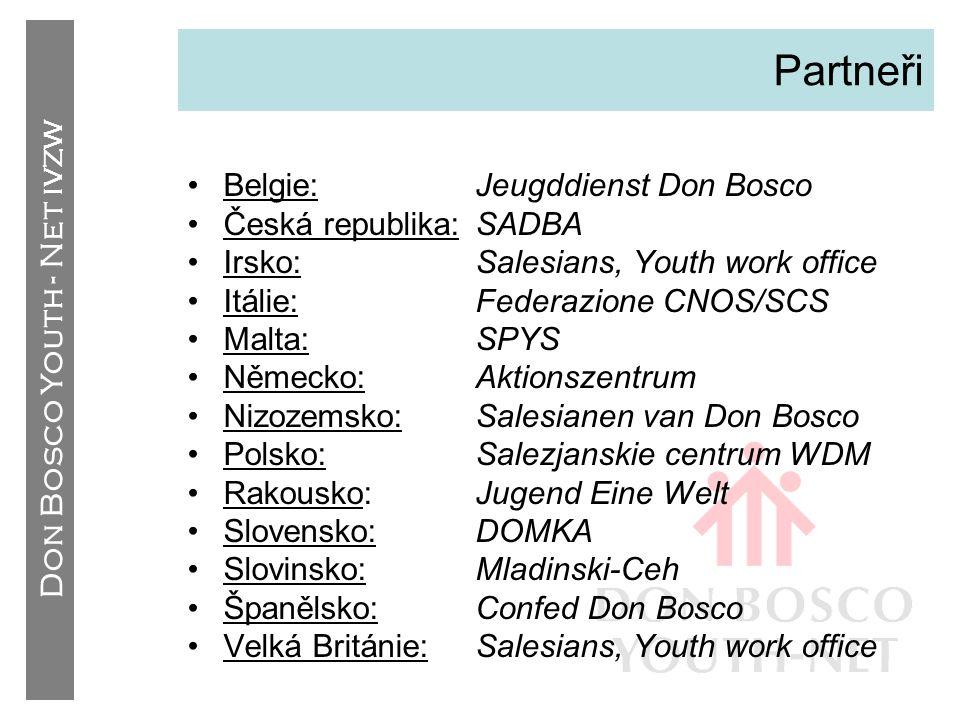 Partneři Belgie: Jeugddienst Don Bosco Česká republika: SADBA