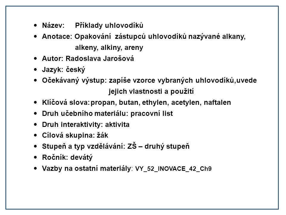 Název: Příklady uhlovodíků