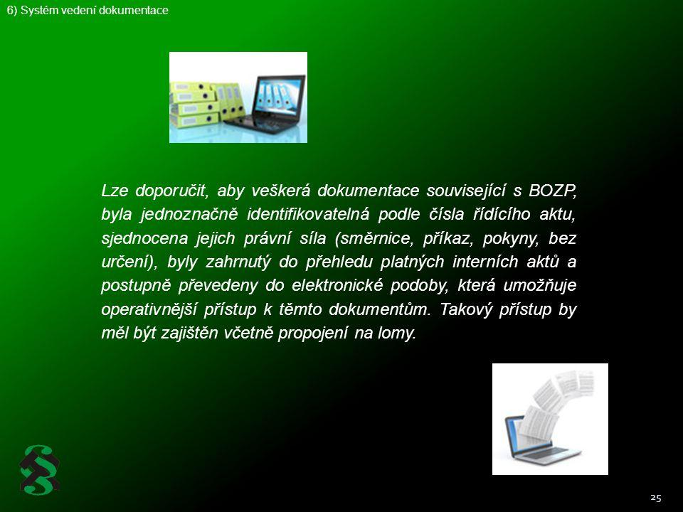 6) Systém vedení dokumentace