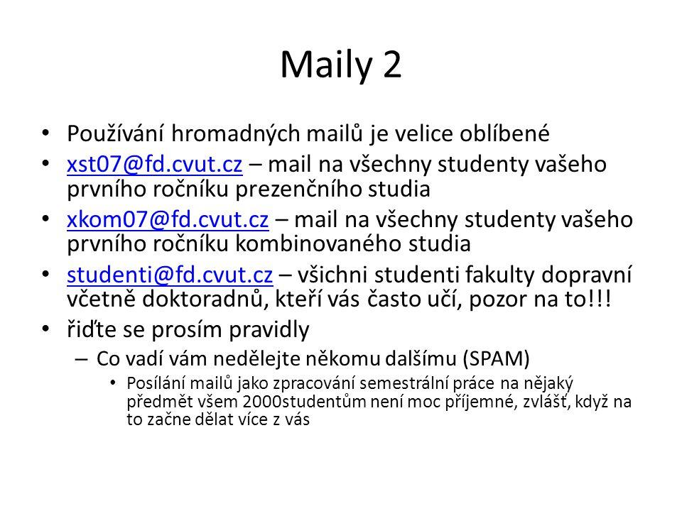 Maily 2 Používání hromadných mailů je velice oblíbené