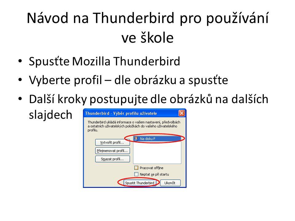Návod na Thunderbird pro používání ve škole